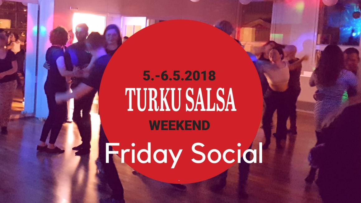 Vappuna ei tunteja, perjantaina 4.5. Turku Salsa Weekend Friday Social Flamassa
