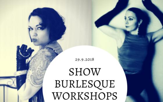 Show Burlesque -tiiviskurssit tänä lauantaina 29. syyskuuta