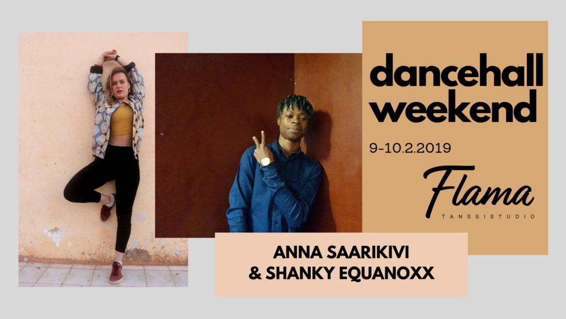 Dancehall Weekend Flamassa 9.-10. helmikuuta